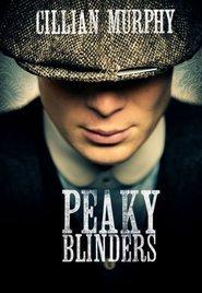 Peaky Blinders ( 2013 ) - Serial TV - Sezonul 1