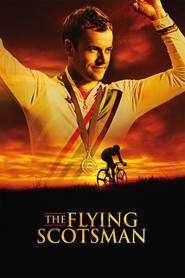 The Flying Scotsman - Scoţianul zburător (2006) - filme online