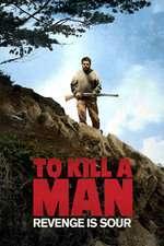 Matar a un hombre - To Kill a Man (2014) - filme online