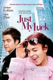 Just My Luck - În căutarea norocului (2006) - filme online
