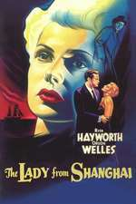 The Lady from Shanghai - Doamna din Shanghai (1947) - filme online