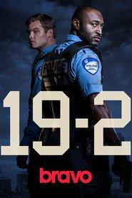 19-2 (2014)  – Serial TV – Sezonul 1