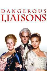 Dangerous Liaisons – Legături periculoase (1988)