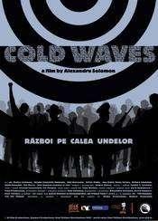 Cold Waves - Război pe calea undelor (2007)
