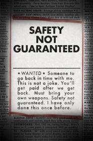 Safety Not Guaranteed (2012) - filme online gratis
