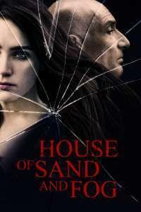 House of Sand and Fog - Casa de nisip și ceață (2003) - filme online