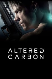 Altered Carbon (2018) Serial TV - Sezonul 01