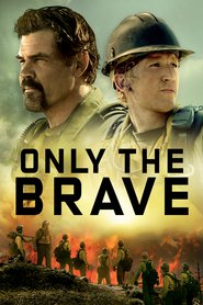 Only the Brave (2017) - filme online