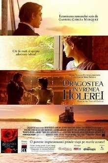 Love in the Time of Cholera – Dragostea în vremea holerei (2007) – filme online
