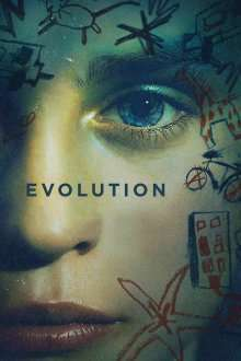 Evolution - Evoluţie (2015) - filme online