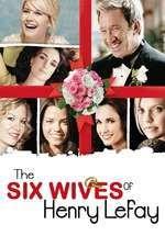 The Six Wives of Henry Lefay - Cele şase soţii ale lui Henry Lefay (2009) - filme online