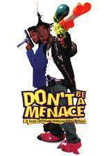 Don't Be a Menace to South Central While Drinking Your Juice in the Hood - Băieţi de cartier (1996) - filme online