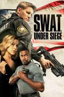 S.W.A.T.: Under Siege (2017) - filme online