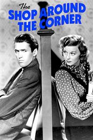 The Shop Around the Corner (1940) Magazinul de dupa colt