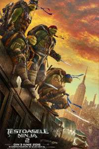 Teenage Mutant Ninja Turtles: Out of the Shadows - Ţestoasele Ninja 2 (2016)