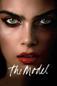 The Model - Fotomodelul (2016) - filme online hd