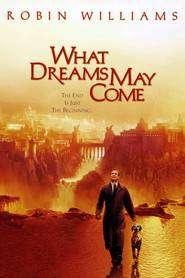 What Dreams May Come - O iubire fără sfârşit (1998) - filme online