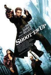 Shoot'em Up – Lichidați-i! (2007)