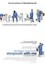 Sleepwalk with Me (2012)