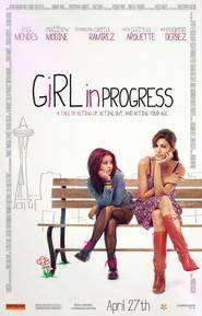 Girl in Progress (2012) - filme online gratis