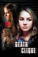 Death Clique - Prietenie mortală (2014)