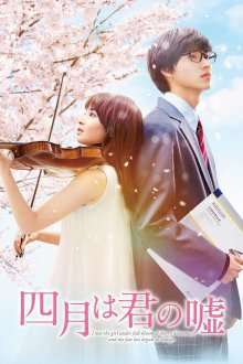 Shigatsu wa kimi no uso - Your Lie in April (2016) - filme online