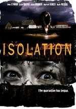 Isolation - Experimentul (2005) - filme online
