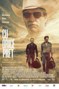 Hell or High Water - Cu orice preţ (2016) - filme online
