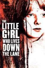 The Little Girl Who Lives Down the Lane – Fetiţa din capătul străzii (1976)