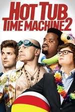 Hot Tub Time Machine 2 - Teleportaţi în adolescenţă 2 (2015) - filme online