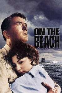 On the Beach - Ultimul ţărm (1959) - filme online