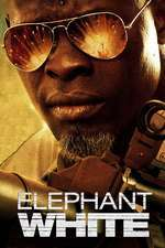 Elephant White – Prețul răzbunării (2011) – filme online