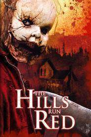 The Hills Run Red (2009) – dealurile mortii film online