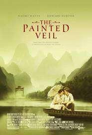 The Painted Veil – Vălul pictat (2006) – filme online