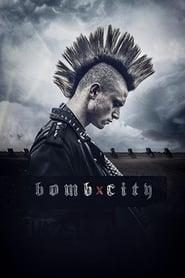 Bomb City ( 2017 )
