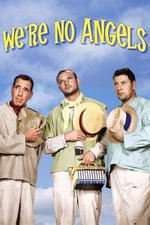 We're No Angels - Nu suntem îngeri (1955)