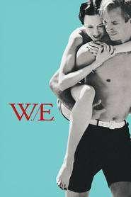 W.E. (2011) - filme online