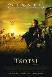 Tsotsi (2005)   e
