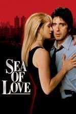 Sea of Love - Când dragostea ucide (1989) - filme online