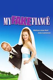 My Fake Fiance - Logodnicul fals (2009) - filme online