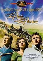 The Pride and the Passion - Mândrie şi pasiune (1957)