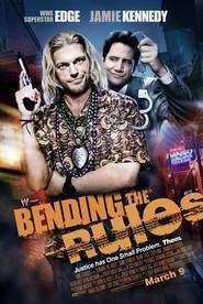 Bending the Rules (2012)  noi
