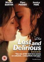 Lost and Delirious - Pasiune si disperare (2001) - filme online