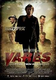Vares – Kaidan tien kulkijat – Vares: The Path of the Righteous Men (2012) – filme online