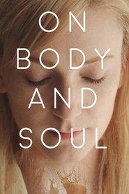 On Body and Soul ( 2017 ) - Despre trup și suflet