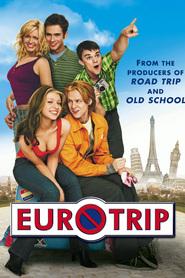 EuroTrip (2004) - Vacanta in Europa