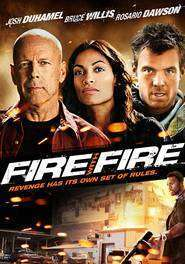 Fire with Fire - Luptând cu focul (2012) - filme online