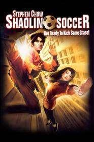 Shaolin Soccer - Fotbal Shaolin (2001)