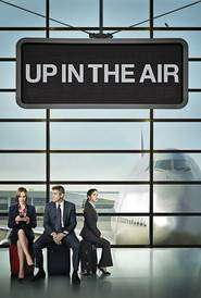 Up in the Air (2009) - Filme online gratis subtitrate in romana