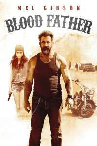 Blood Father (2016) - filme online subtitrate